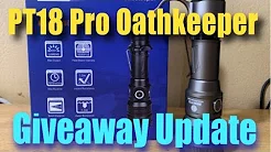Brinyte PT18 Pro Oathkeeper Giveaway Update